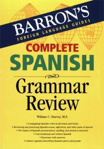 Complete Spanish Review (Barrons Foreign Language Guide)