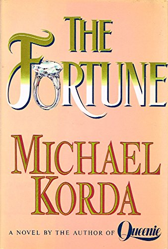 The Fortune by Michael Korda