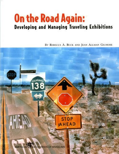 On the Road Again: Developing and Managing Traveling Exhibitions Pdf