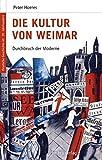 Deutsche Geschichte im 20. Jahrhundert 05. Die Kultur von Weimar: Durchbruch der Moderne