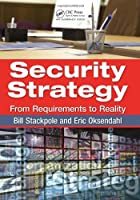Security Strategy: From Requirements to Reality Front Cover