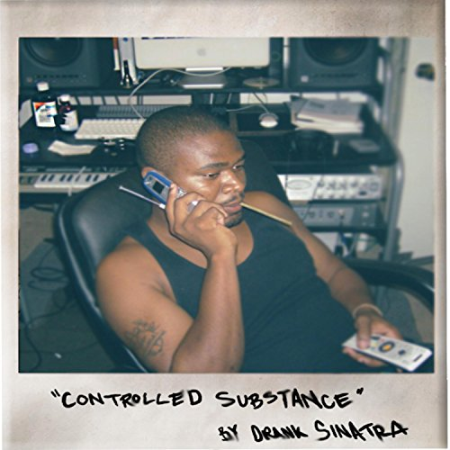 Controlled Substance [Explicit]