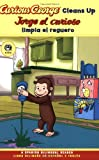 Curious George Cleans Up, H. A. Rey, 0618896872