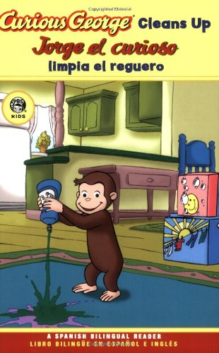 Curious George Cleans Up Spanish/English Bilingual Edition (CGTV Reader) (Spanish and English Edition) PDF