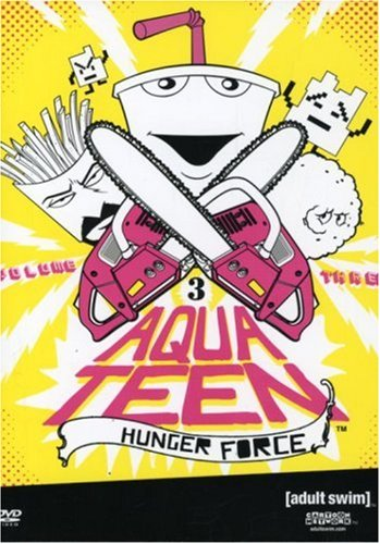 Aqua Teen Hunger Force - Volume Three (Tunes Teen)