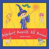 Alphabet Animals All Around, Natalie Cohen, 2970075105