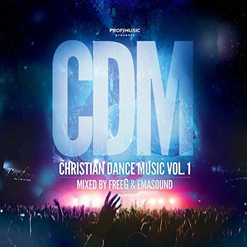 Christian Dance Music Vol. 1 (2017)