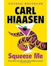 Squeeze Me: A novel