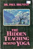 Hidden Teaching Beyond Yoga