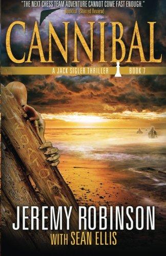 Cannibal (A Jack Sigler Thriller Book 7) (Volume 7)