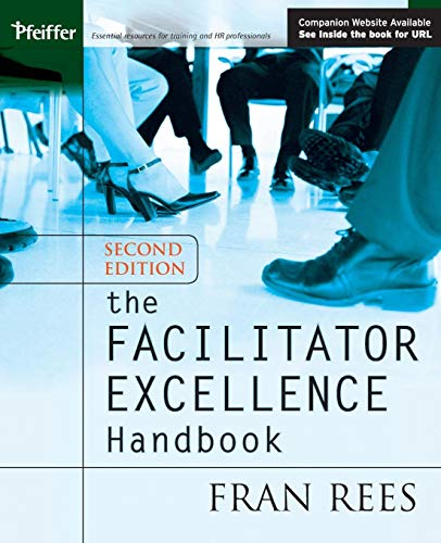 The Facilitator Excellence Hbk 2e +CD