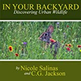 img - for In Your Backyard: Discovering Urban Wildlife book / textbook / text book