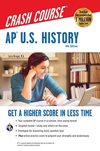 AP® U.S. History Crash Course, 4th Ed.,  Book + Online (Advanced Placement (AP) Crash Course)