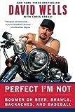 Perfect I'm Not, David Wells and Chris Kreski, 0060748117
