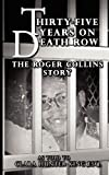 Thirty Five Years on Death Row, Clara Hunter-King, 0983429979