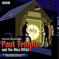 Paul Temple and the Alex Affair (Dramatized)