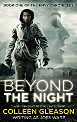 Beyond the Night (Paranormal Romance) (The Envy Chronicles Book 1)