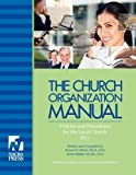 The Church Organization Manual, Robert H. Welch and Kevin Walker, 0982809417