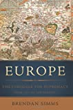 img - for Europe: The Struggle for Supremacy, from 1453 to the Present book / textbook / text book