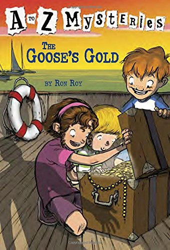 The Goose's Gold (A to Z Mysteries)