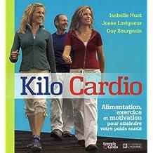 Kilo Cardio: Alimentation, exercice et motivation pour atteindre votre poids santé