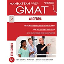GMAT Algebra Strategy Guide (Manhattan Prep GMAT Strategy Guides Book 2) (English Edition)
