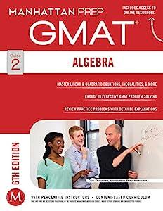 GMAT Algebra Strategy Guide (Manhattan Prep GMAT Strategy Guides Book 2)