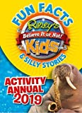 Ripley's Fun Facts & Silly Stories Activity Annual 2019 (Annuals 2019)