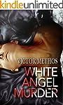 White Angel Murder - A Thriller (Jon...