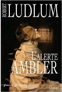 """Afficher """"L'alerte Ambler"""""""