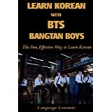 Learn Korean with BTS (Bangtan Boys): The Fun Effective Way to Learn Korean (Learn Korean With K-pop) (Volume 4) (Korean Edition)