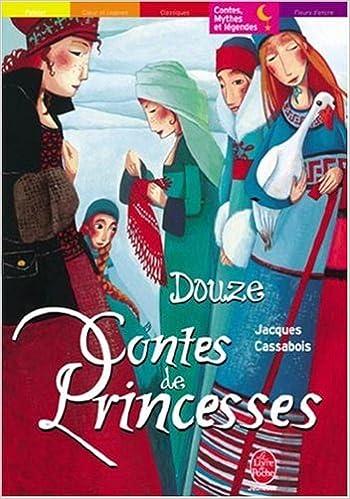 """Résultat de recherche d'images pour """"Douze Contes de Princesses de Jacques Cassabois"""""""