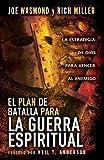 El Plan de Batalla para la Guerra Espiritual, Joe Wasmond and Rich Miller, 0789913526