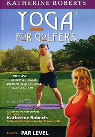 Amazon Com Par Level Yoga For Golfers Roberts Katherine Movies Tv