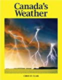 Canada's Weather, Chris St. Clair, 1770850929