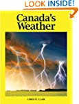 Canada's Weather: The Climate that Sh...