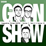 The Goon Show Compendium: Volume 11 (Series 9, Pt 2 & Series 10): Twenty Episodes of the Classic BBC Radio Comedy Series