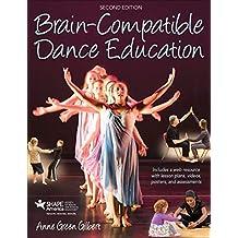 Brain-Compatible Dance Education 2E