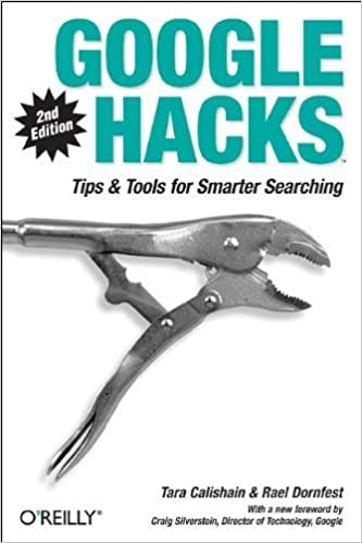 Google Hacks: Tips & Tools for Smarter Searching 2nd edition ...