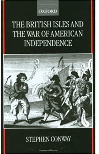 Book The British Isles and the War of American Independence by Stephen Conway (2000-04-20)