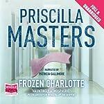 Frozen Charlotte: Martha Gunn, Book 3   Priscilla Masters