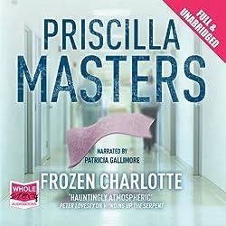 Frozen Charlotte: Martha Gunn, Book 3