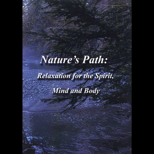 natures-path-relaxation-for-the-spirit-mind-and-body