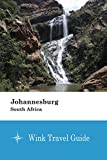 Johannesburg (South Africa) - Wink Travel Guide
