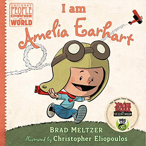 I am Amelia Earhart (Ordinary People Change the World) (Interesting Facts About Jackie Robinson For Kids)