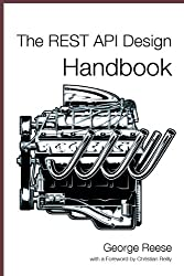 The REST API Design Handbook (English Edition)