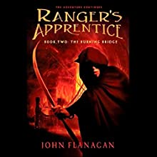 Ranger's Apprentice, Book 2: Burning Bridge Audiobook by John Flanagan Narrated by Stuart Blinder