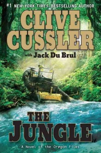 The Jungle THE JUNGLE Oregon Files Hardcover By Cussler, CliveAuthorHardcoverMar 08 2011