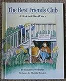 The Best Friends Club, Elizabeth Winthrop, 0688075827