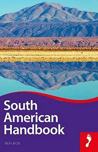 South American Handbook (Footprint Handbooks) by FOOTPRINT